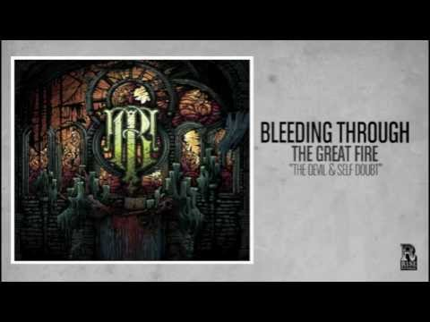 Bleeding Through - The Devil and Self Doubt