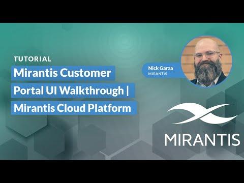 Mirantis Customer Portal Walkthrough