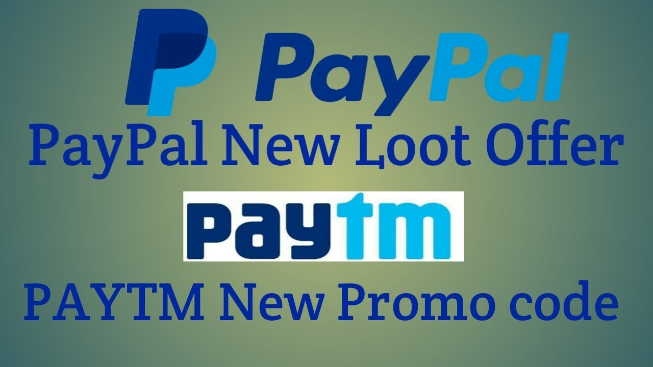 PayPal New Loot Offer !! Paytm New Gold Promo Code !! Bast Offer