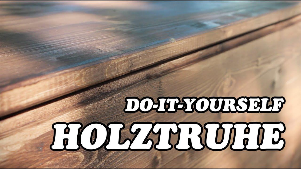 Top HOLZTRUHE SELBST HERSTELLEN - YouTube VD08
