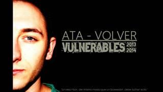 Ata - Volver [Vulnerables]