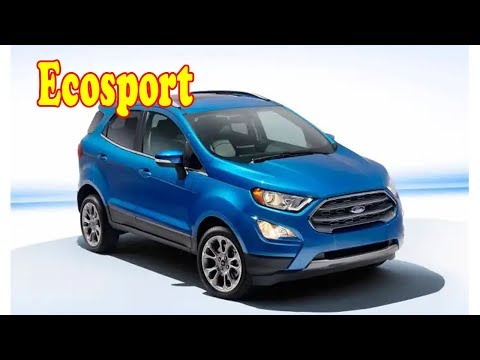 2020 ford ecosport usa   2020 Ford Ecosport SE Release Date, Review, Price