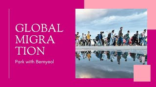 GLOBAL MIGRATION - The Contemporary World
