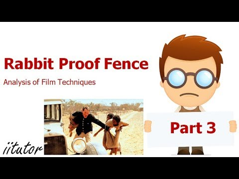 √ Analysis Film Techniques Of Rabbit Proof Fence | English