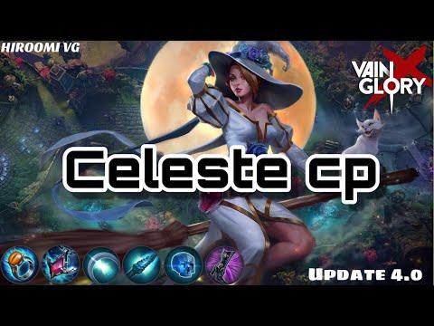 [VAINGLORY X]: Ranked 3v3 _ Update 4.0 _ #4 : CELESTE CP