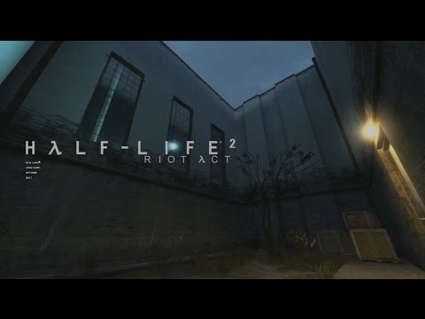 Half-Life 2 mod - Half-life: Riot Act - Originally recorded on Livestream (12/03/2016)