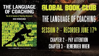 Language of Coaching Book Club - Session 2 - Chapters 2 & 3