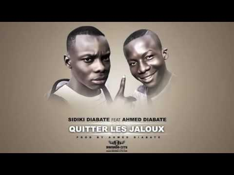 SIDIKI DIABATE Feat  AHMED DIABATE   QUITTER LES JALOUX