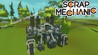 Scrap Mechanic StarCraft Thor Massive Terran walking Gun Battery