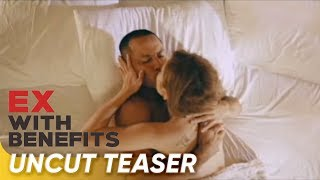 'Ex with Benefits' UNCUT free