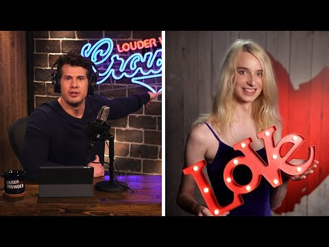 HILARIOUS: Transwoman, Dave, DEMANDS You Date Him!  Louder With Crowder