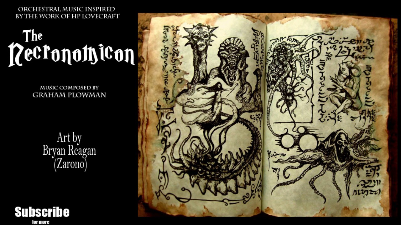 necronomicon  The Necronomicon HP Lovecraft Orchestral Horror Music - YouTube