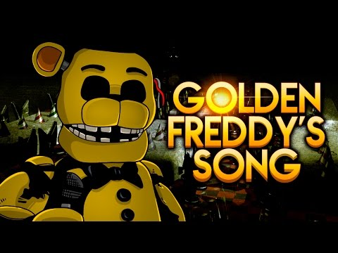 GOLDEN FREDDY'S SONG By iTownGamePlay -
