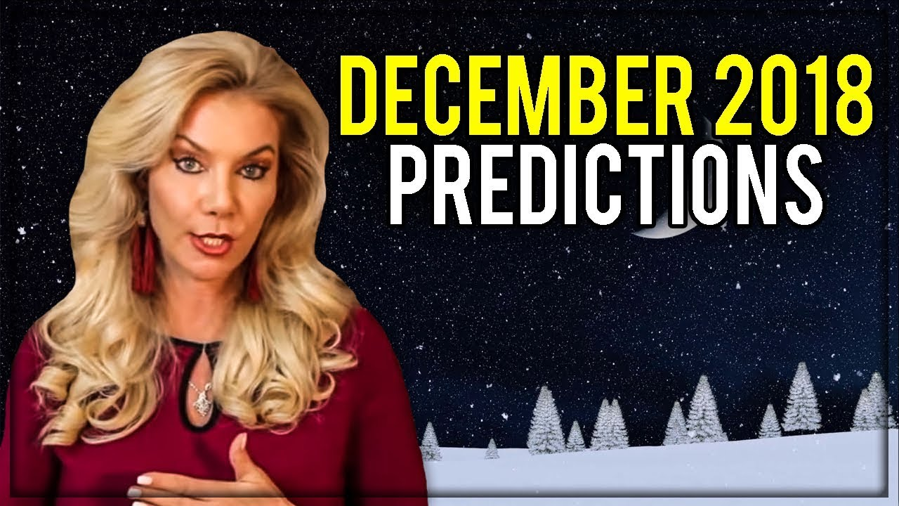 December 2018 Predictions:  Manifesting your Desires