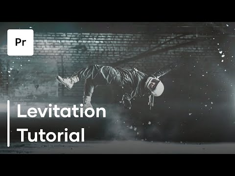 How To Levitate In Premiere Pro - Make Yourself Float in This Premiere Pro Tutorial