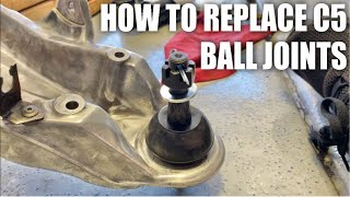 How To Replace C5/C6 Ball Joints