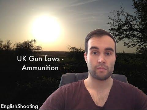UK Gun Laws - Ammunition