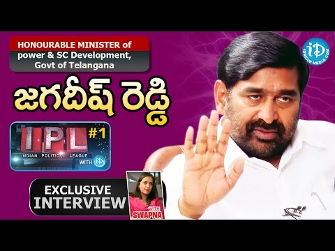 Telangana Minister Jagadish Reddy Exclusive Interview || Indian Political League(IPL) with iDream #1