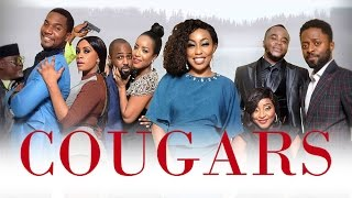 Cougars [Official Trailer] Latest 2015 Nigerian Nollywood Drama Movie