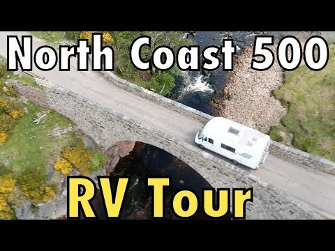 NORTH COAST 500 : RV TOUR : The Full Monty