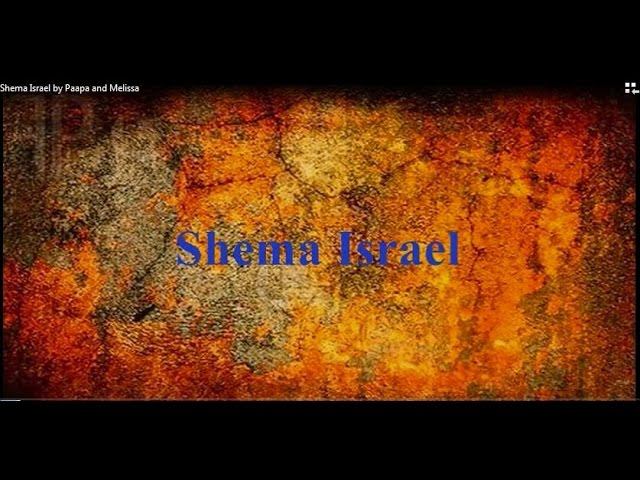 Shema Israel by Paapa and Melissa Lyrics