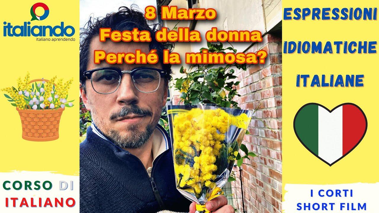 8 Marzo Festa della donna perché si regala la mimosa? italiando Corso di italiano online italia