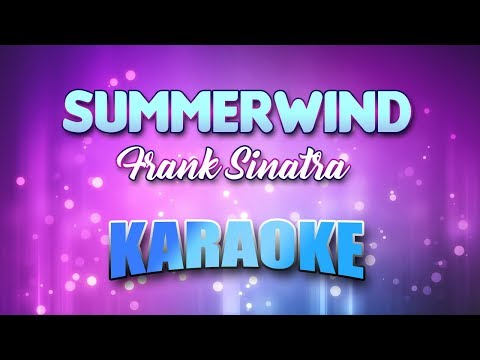 Summerwind - Frank Sinatra (Karaoke version with Lyrics)