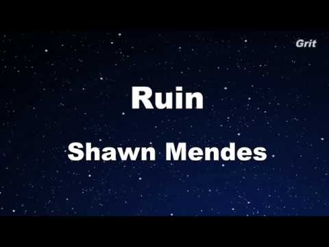 Ruin - Shawn Mendes Karaoke 【No Guide Melody】 Instrumental