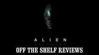 Alien Covenant Review - Off The Shelf Reviews