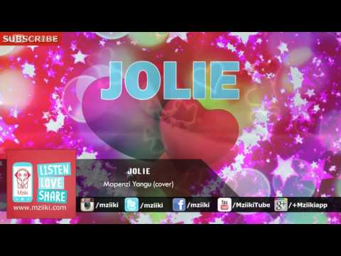 Mapenzi Yangu (cover) | Jolie | Official Audio
