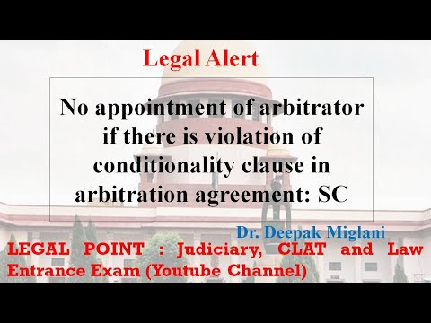 No appointment of arbitrator if there is violation of conditionality clause : Supreme Court