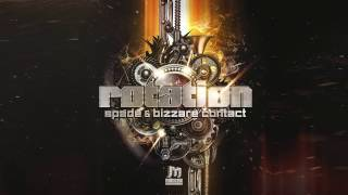 Bizzare Contact & Spade - Rotation