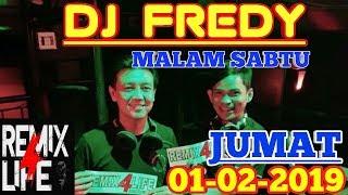 DJ FREDY JUMAT 1 FEBRUARI 2019 ATHENA DISCOTIQUE BANJARMASIN HBI DJ FREDY TERBARU 2019 REMIX4LIFE