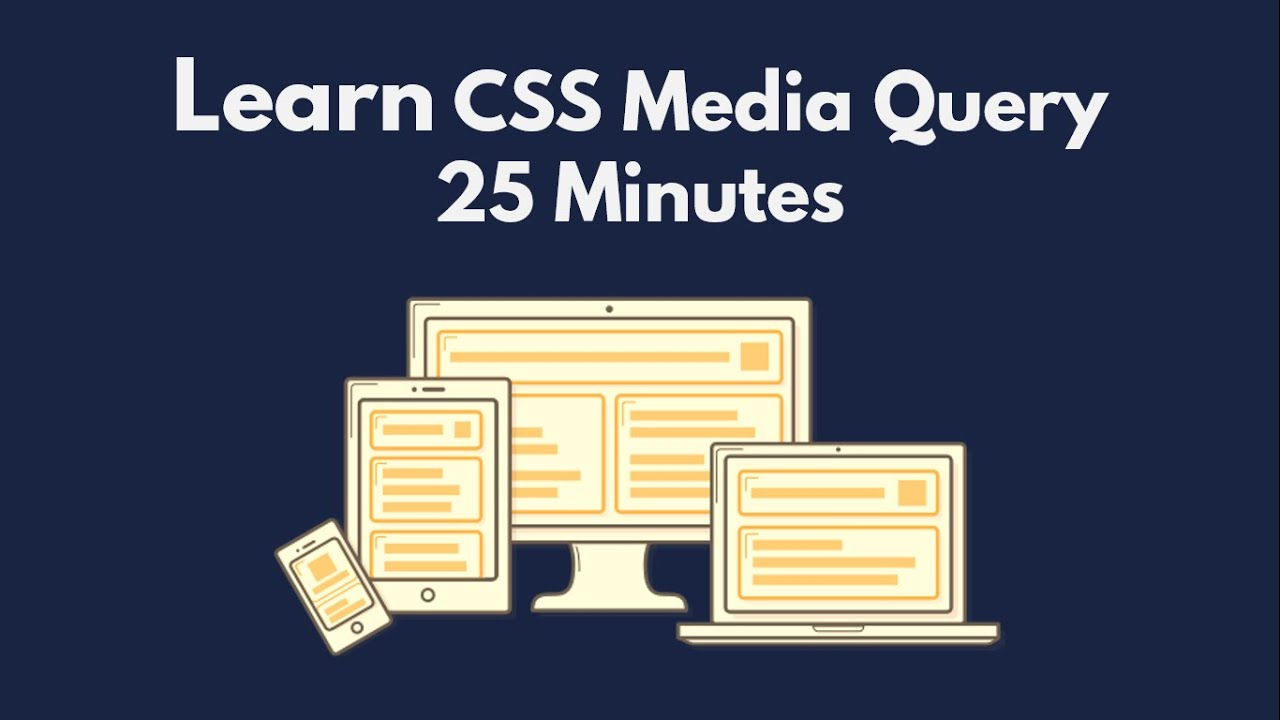 Learn CSS Media Query In 25 Minutes With Example For Beginners