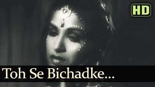 Toh Se Bichadhke (HD) - Arzoo 1950 Songs - Dilip Kumar - Kamini Kaushal
