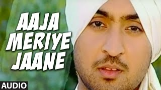 Aaja Meriye Jaane [Full Audio Song] Ishq Da Uda Ada | Diljit Dosanjh | Balvir Boparai