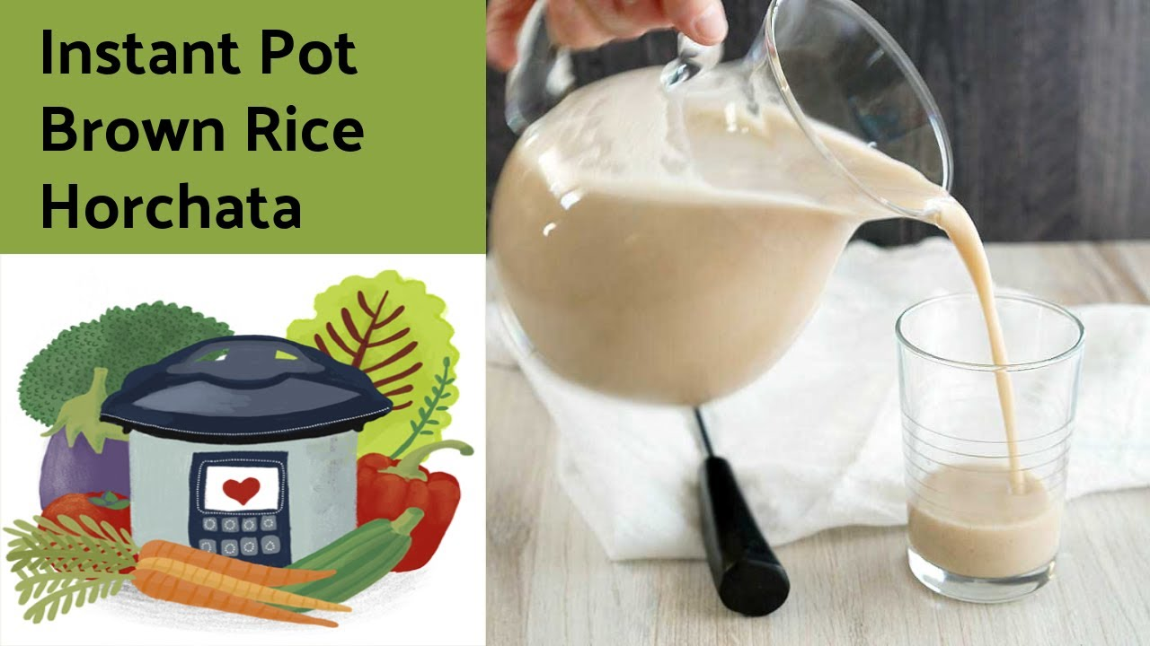 The Secret To Super Fast Brown Rice Horchata Recipe And It S Vegan Too