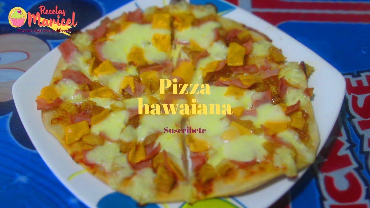 Como hacer pizza en casa hawaiana