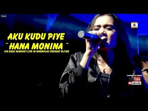 Download Lagu Hana Monina - Aku Kudu Piye - Via Rock Dangdut