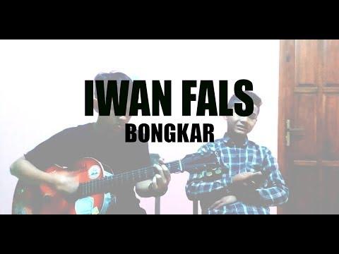 Bongkar - Iwan Fals (Accoustic Cover By ANPAL) Mp3