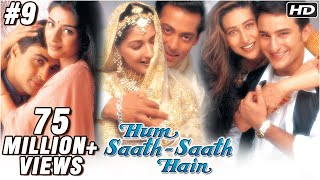 Hum Saath Saath Hain - 9/16 - Bollywood Movie - Salman Khan, Saif Ali Khan & Karishma Kapoor