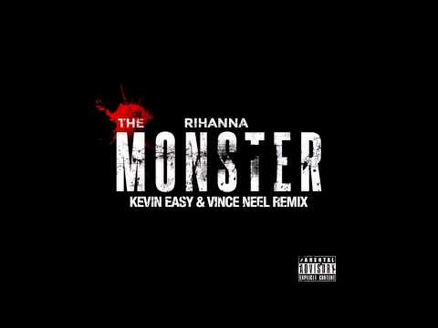 Rihanna - The Monster (Kevin Easy & Vince Neel Remix) *FREE DOWNLOAD*