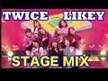 [TWICE]  LIKEY ステージミックス Stage mix 트와이스 교차편집