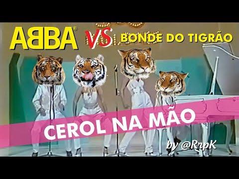 ABBA vs Bonde do Tigrão - Cerol Na Mão