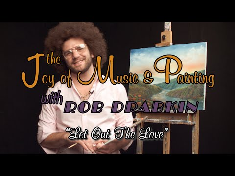Rob Drabkin - Let Out The Love (Official Lyric Video)