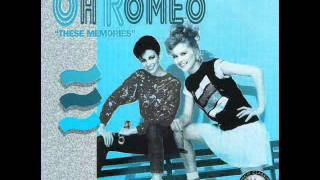 Oh Romeo - Try It (I'm In Love With A Married Man)