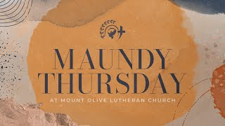 Mount Olive Lutheran Church - Greenwood, IN - Maundy Thursday Service