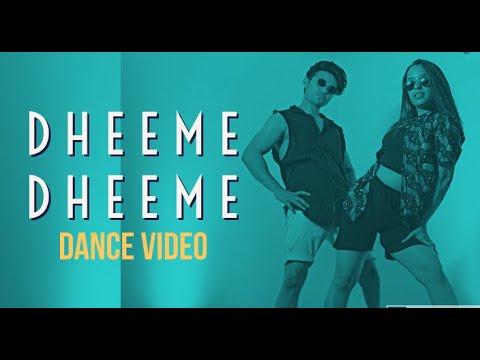 DHEEME DHEEME - Tony Kakkar | Ankit Sati Choreography