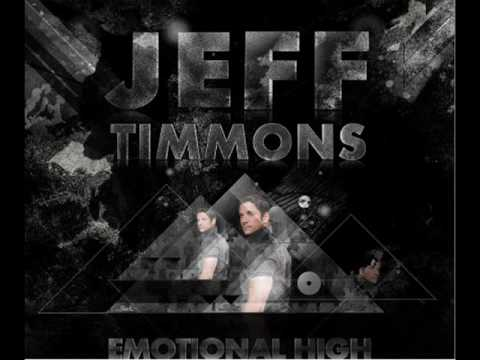 Jeff Timmons - Emotional High
