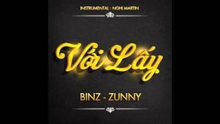 Official Mp3 | Với Lấy |  Binz x  Zunny
